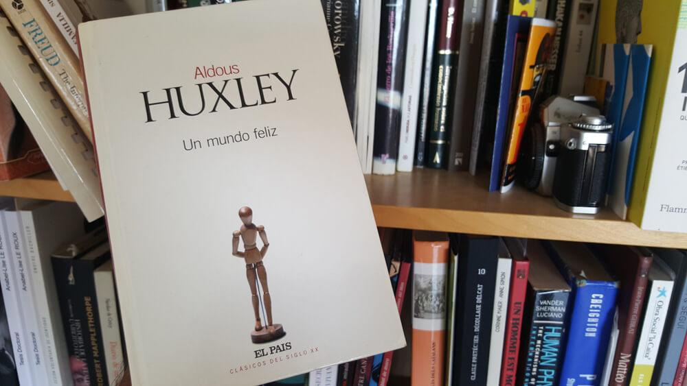 Un Mundo Feliz - libro de Aldous Huxley