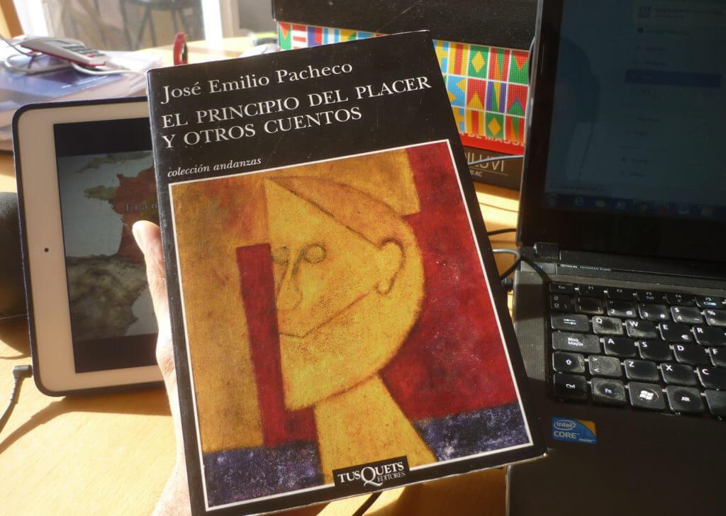 El Principio del Placer y otros cuentos - José Emilio Pacheco