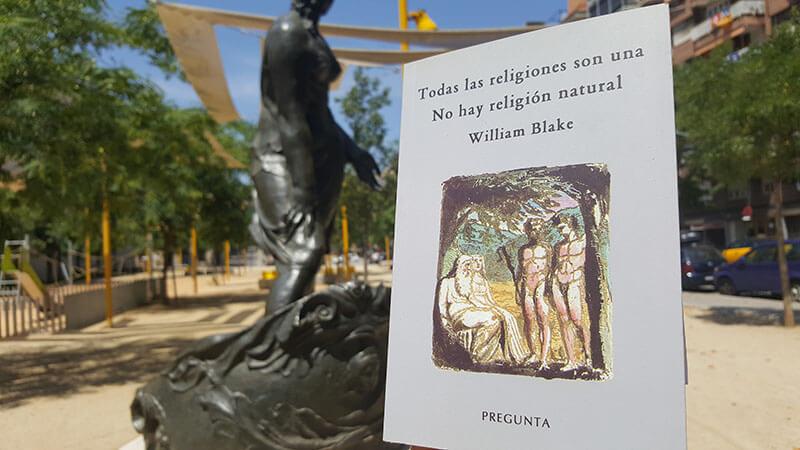 Todas las religiones son una: comentario a los aforismos de William Blake