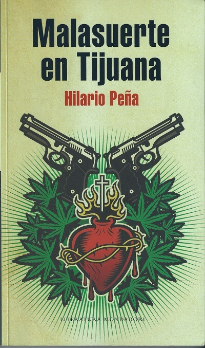 Reseña del libro Malasuerte en Tijuana
