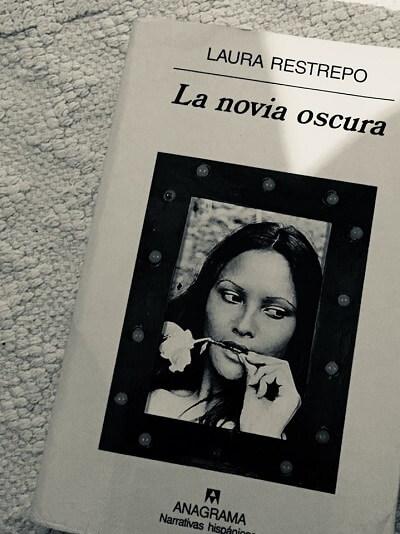 Reseña de la novia oscura de Laura Restrepo