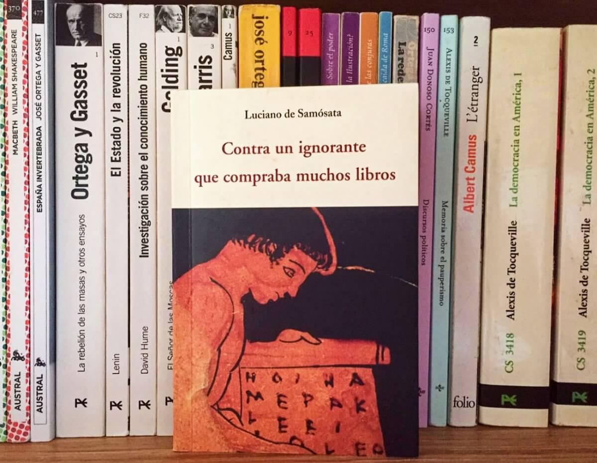 Contra un ignorante que compraba muchos libros de Luciano de Samósata