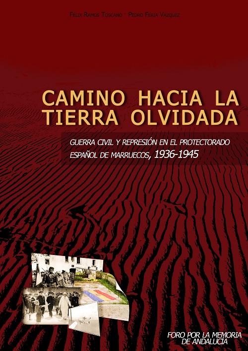cubierta del Libro Camino hacia la tierra olvidada, sobre el protectorado español de marruecos