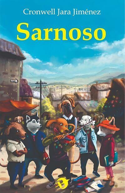 Portada del libro Sarnoso, escrito por el autor peruano Cronwell Jara